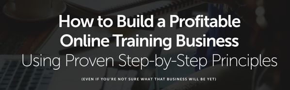 Brian Clark (Rainmaker Digital) – Build Your Online Training Business the Smarter Way