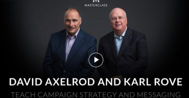 David Axelrod & Karl Rove - Masterclass - Campaign Strategy and Messaging
