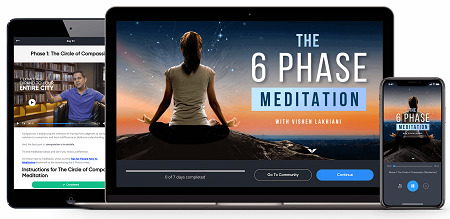 The 6 Phase Meditation with Vishen Lakhiani