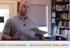 Chris Orzechowski - Quick And Dirty Sales Letter